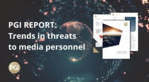 The PGI Media Threat Report 2021: Conditions for media personnel likely to worsen worldwide in coming year